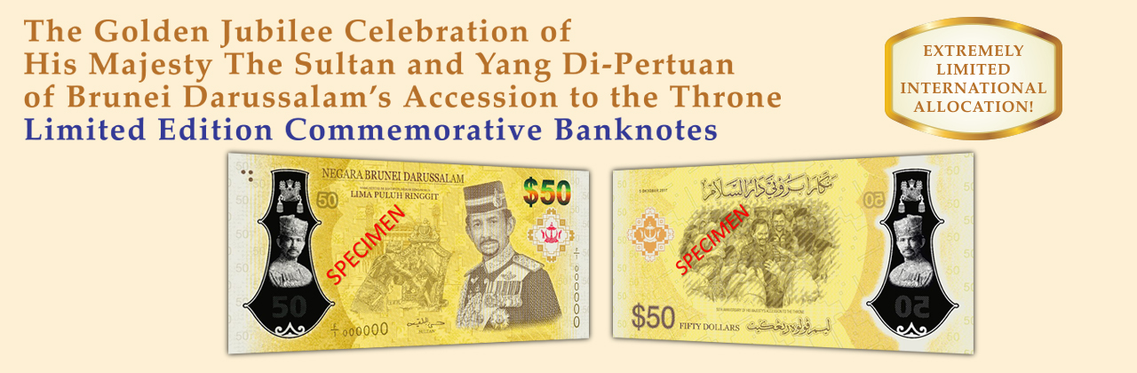 Golden Jubilee Celebration Of His Majesty The Sultan And Yang Di-Pertuan Of Brunei Darussalam's Accession To The Throne